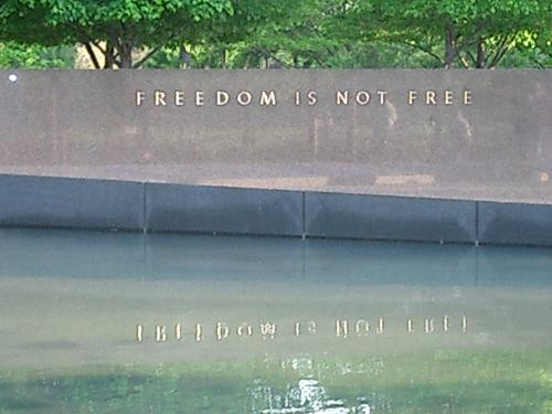 """Freedom Is Not Free"""