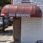 Bad Decisions (StreetView)