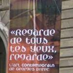 'Regarde de tous tes yeux, regarde' (Jun 27 to Oct 12, 2008)