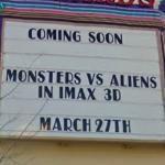 'Monsters vs Aliens' at Edwards 22 Cinema