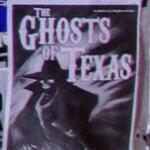 The Ghosts of Texas