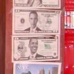 President Obama Dollar bills (StreetView)