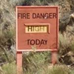 Fire Danger High Today (Fire Danger Level sign)