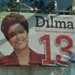 Dilma Rousseff presidential campaign poster (StreetView)