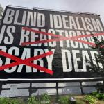 'Untitled (Blind Idealism is...)' by Barbara Kruger