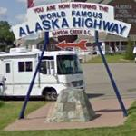 """You Are Now Entering The World Famous Alaska Highway"" (StreetView)"