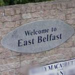 Welcome to East Belfast (StreetView)