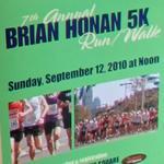 7th Annual Brian Honan 5K Run/Walk (StreetView)