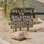 Welcome to Goldfield Ghost Town (StreetView)
