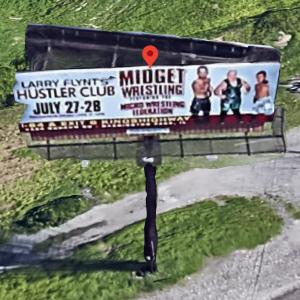 Midget Wrestling Billboard for Larry Flynt's Hustler Club (Google Maps)