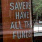 Savers Have All the Funds (StreetView)