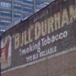 Vintage Bull Durham Tobacco ad (StreetView)